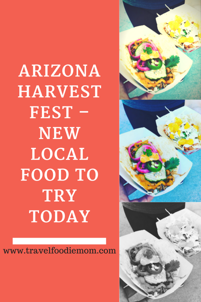 Arizona Harvest Fest – New Local Food To Try Today
