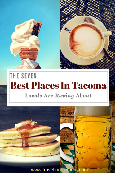 The 7 Best Places In Tacoma Locals Are Raving About